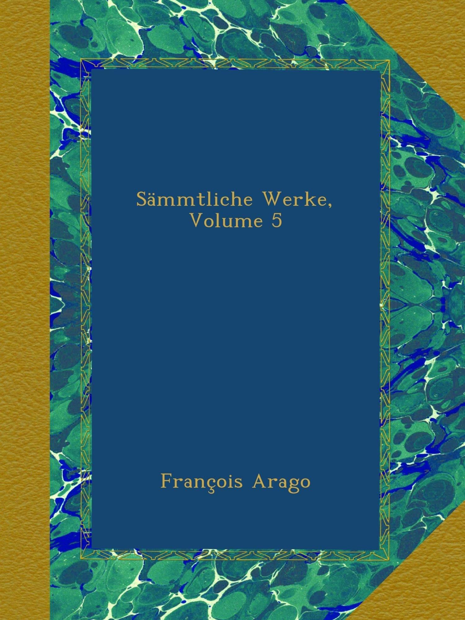 Sämmtliche Werke, Volume 5 (German Edition) pdf epub