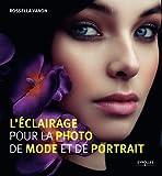 L'éclairage pour la photo de mode et de portrait