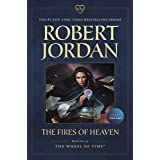 The Fires of Heaven: Book Five of 'The Wheel of Time' (Wheel of Time, 5)