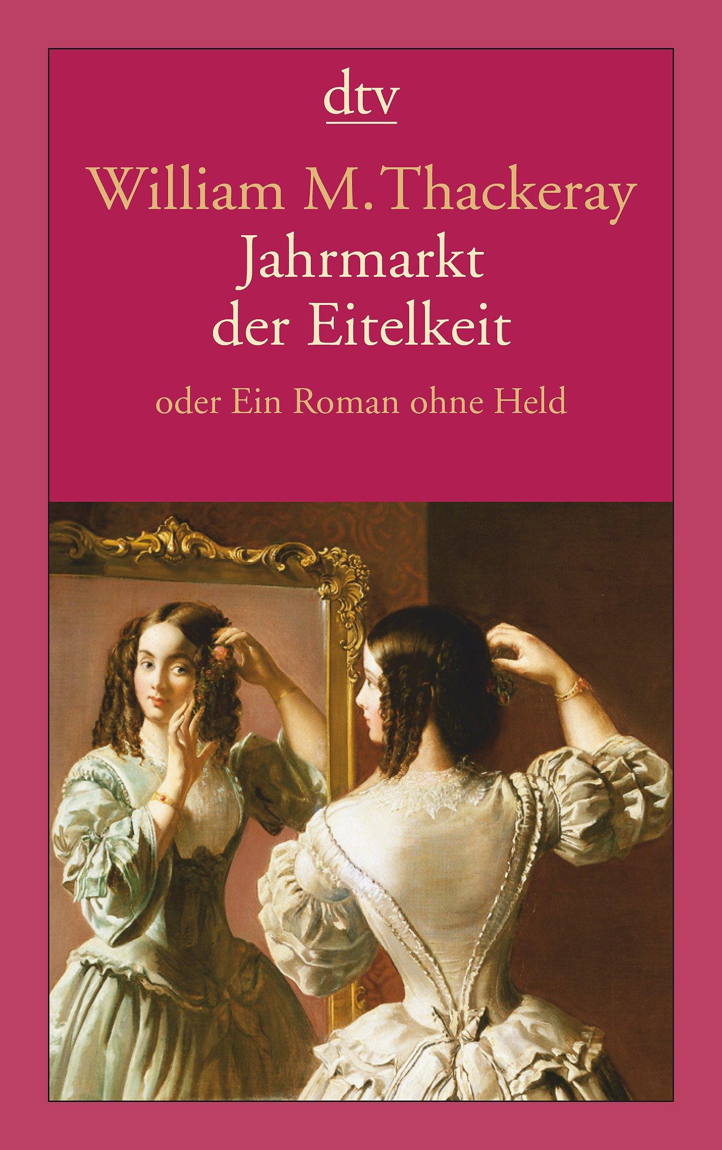 Jahrmarkt der Eitelkeit: oder Ein Roman ohne Held: Amazon.de ...
