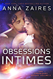 Obsessions Intimes (Les Chroniques Krinar: Volume 2)