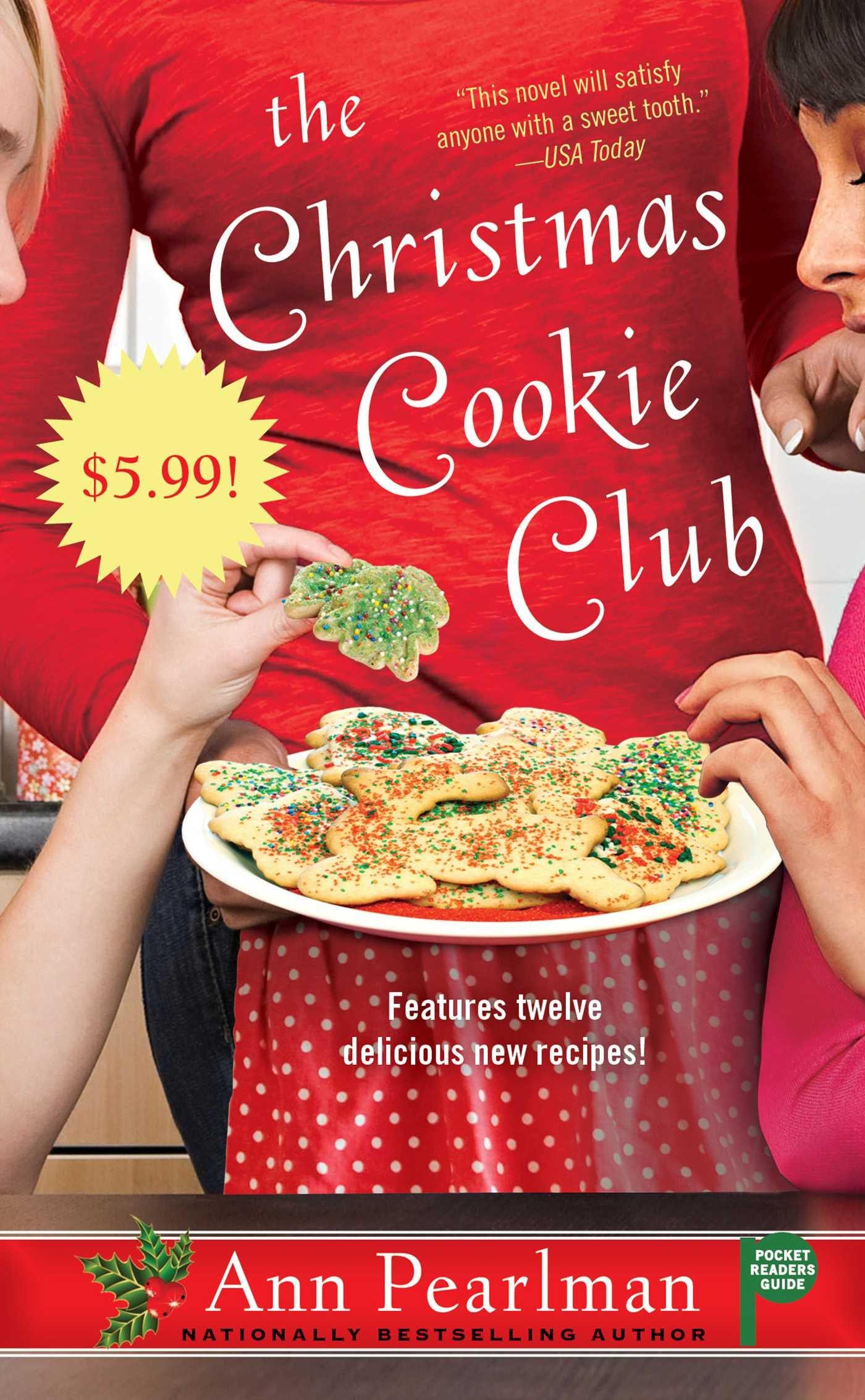 The Christmas Cookie Club A Novel Ann Pearlman 9781439159415 Amazon Books