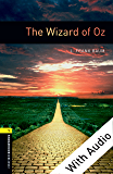 The Wizard of Oz - With Audio Level 1 Oxford Bookworms Library (English Edition)