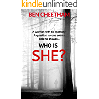 Who Is She?: A suspense thriller that grabs you by the throat and doesn't let go until the last page (English Edition)