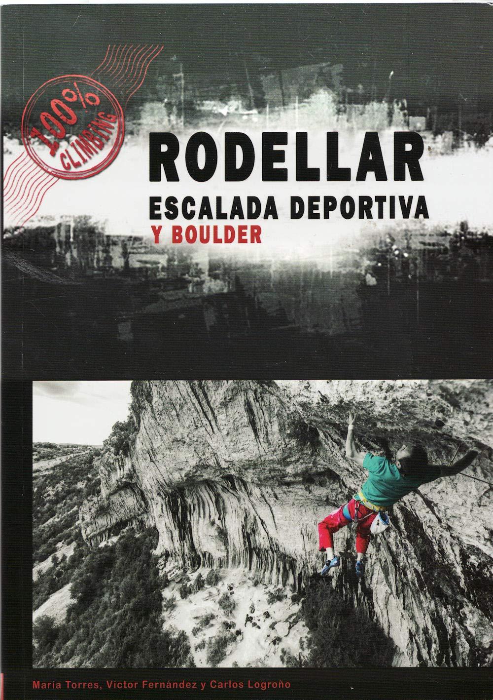 Libro Escalada Deportiva y Boulder en Rodellar: Amazon.es ...