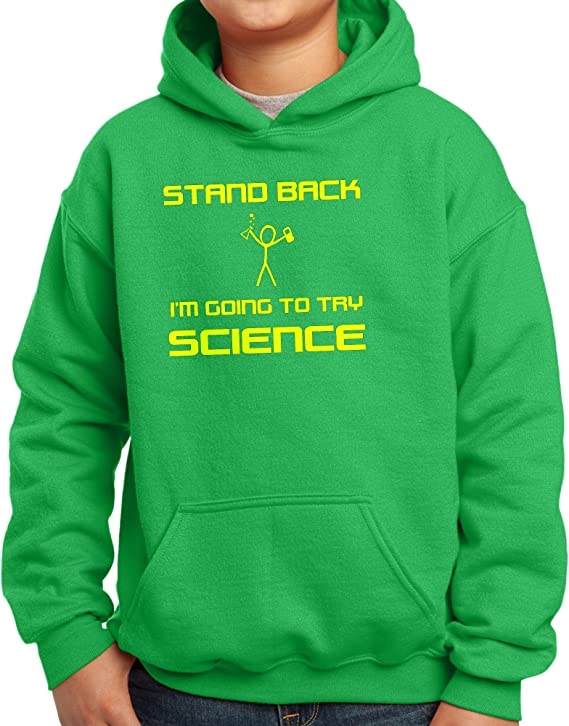 Nutees Stand Back Im Going To Try Science Unisex Kids Hoodie Ages 3-15 Years
