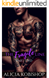 The Fragile Line: Part Two