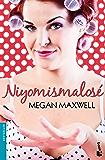 Niyomismalosé (Spanish Edition)