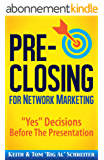 "Pre-Closing for Network Marketing: ""Yes"" Decisions before the Presentation (English Edition)"