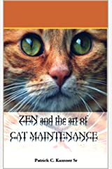 Zen and the art of cat maintenance Kindle Edition
