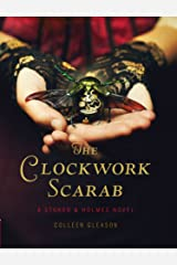 The Clockwork Scarab: A Stoker & Holmes Novel Kindle Edition