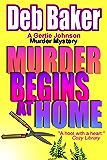 Murder Begins at Home: Yooper Mystery Novella (A Gertie Johnson Murder Mystery)