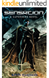 Sensation:  A Superhero Novel (Kid Sensation Book 1)