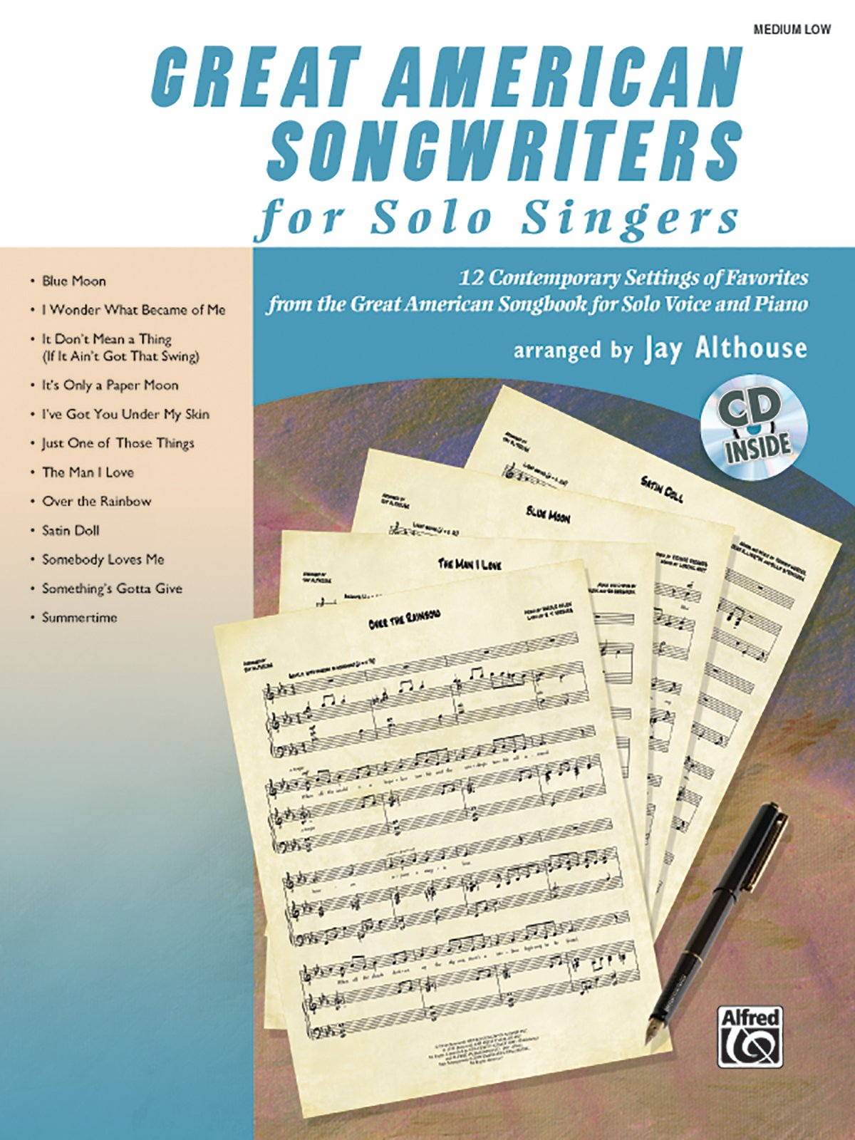 Download Great American Songwriters for Solo Singers: 12 Contemporary Settings of Favorites from the Great American Songbook for Solo Voice and Piano (Medium Low Voice) (Book & CD) pdf