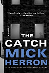 The Catch: A Novella (Slough House) Paperback