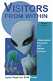 Visitors from Within: Extraterrestrial Encounters and Species Evolution