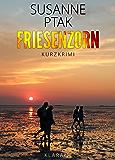 Friesenzorn. Ostfrieslandkrimi
