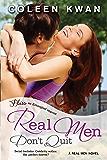 Real Men Don't Quit: A Real Men Novel (Real Men series)