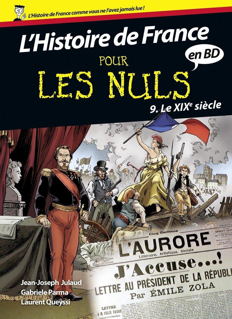 Histoire de France Pour les Nuls - BD Tome 9 Album – 29 mars 2018 Jean-Joseph JULAUD Gabriele PARMA Laurent QUEYSSI First