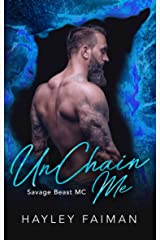 UnChain Me (Savage Beast MC Book 3) Kindle Edition