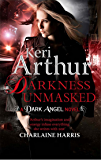 Darkness Unmasked: Number 5 in series (Dark Angels)