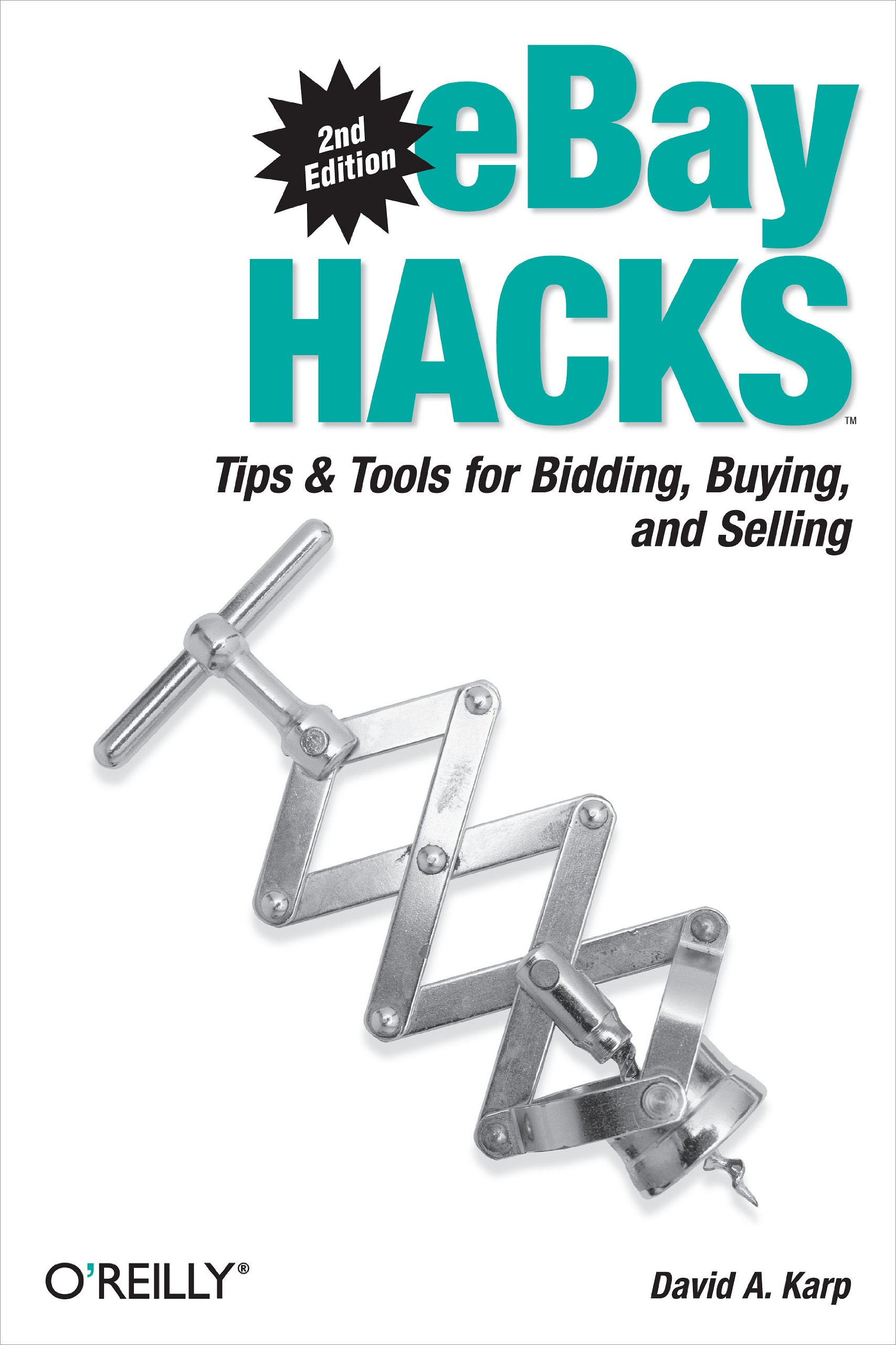 Amazon Com Ebay Hacks Tips Tools For Bidding Buying And Selling O Reilly S Hacks Series Ebook Karp David A Kindle Store