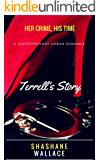 Her Crime, His Time- Terrell's Story