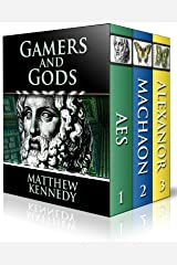 Gamers and Gods: The Complete Trilogy Kindle Edition
