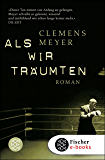 Als wir träumten: Roman (German Edition)