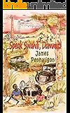 Speak Swahili, Dammit!: A tragic, funny African childhood