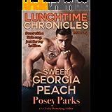 Lunchtime Chronicles: Sweet Georgia Peach