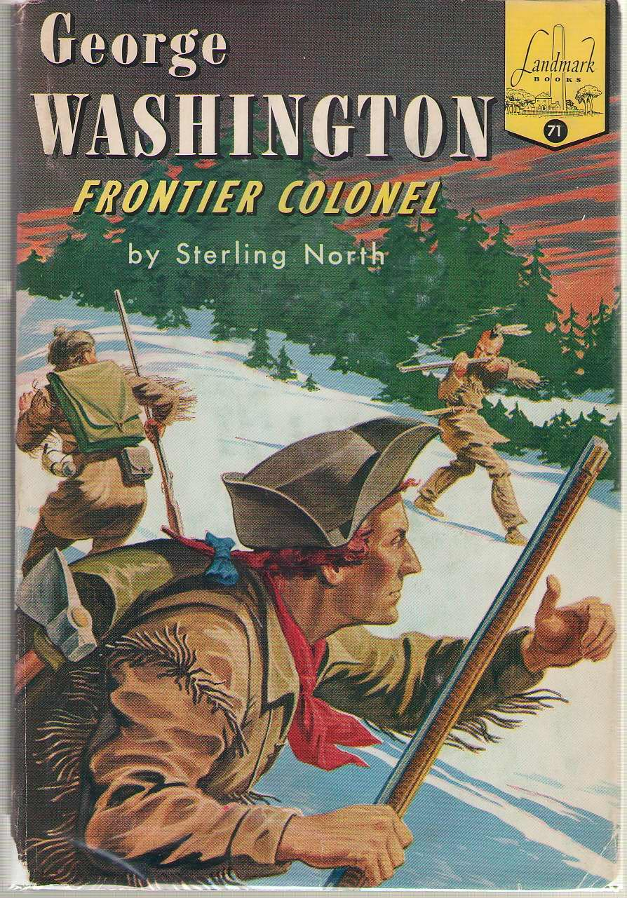 George Washington: Frontier Colonel: Sterling North, Lee Ames: Amazon:  Books