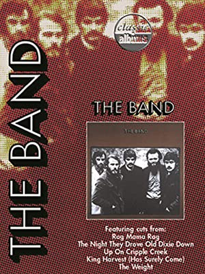Amazon com: Watch The Band: The Band (Classic Albums