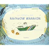 La historia del Rainbow Warrior