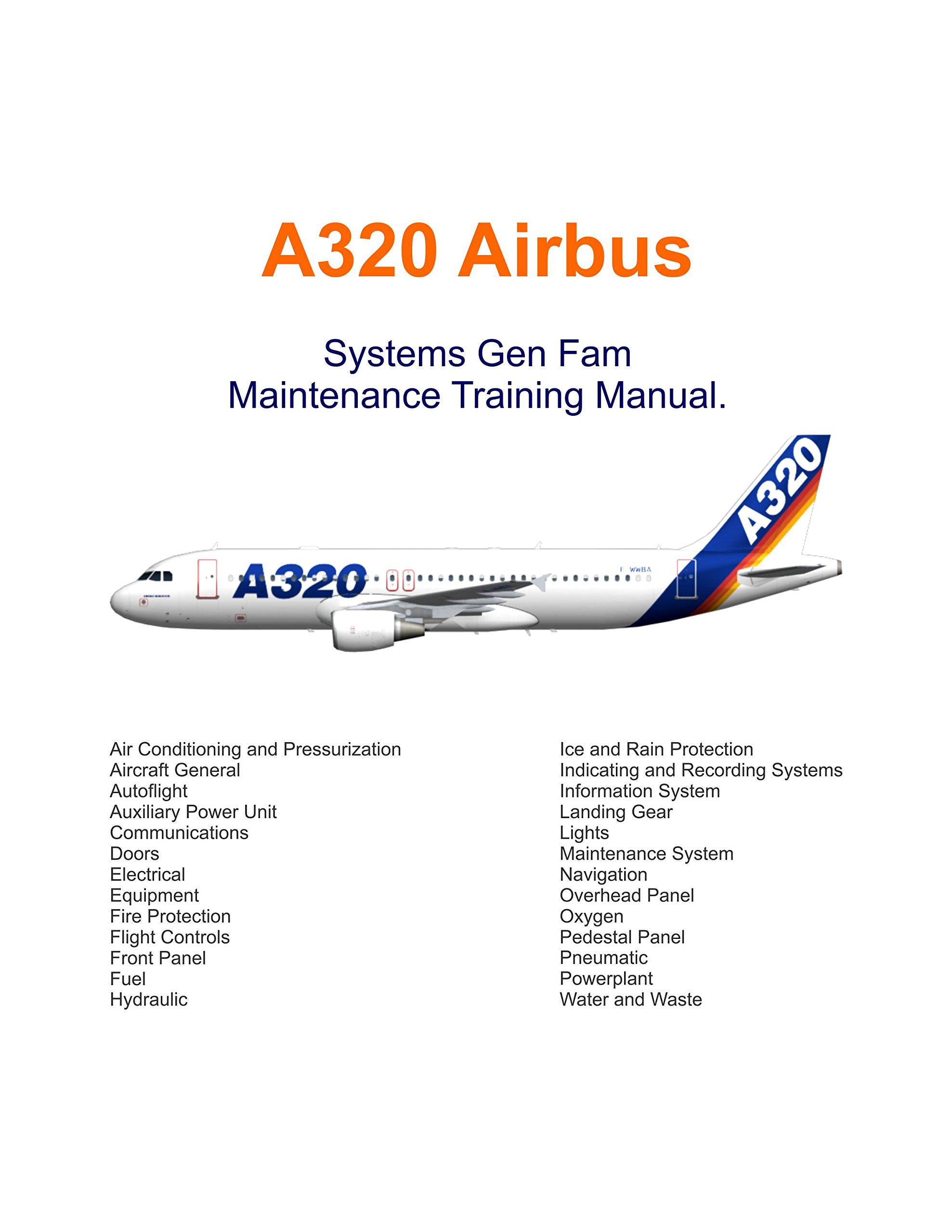 A320 Airbus Systems Gen Fam Maintenance Training Manual. [Loose Leaf]:  Airbus: Amazon.com: Books