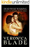 Dead Wolf Walking (Shapes of Autumn Book 3)