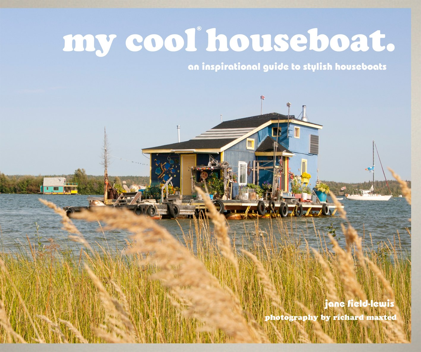 Pictures Of Houseboats My Cool Houseboat An Inspirational Guide To Stylish Houseboats