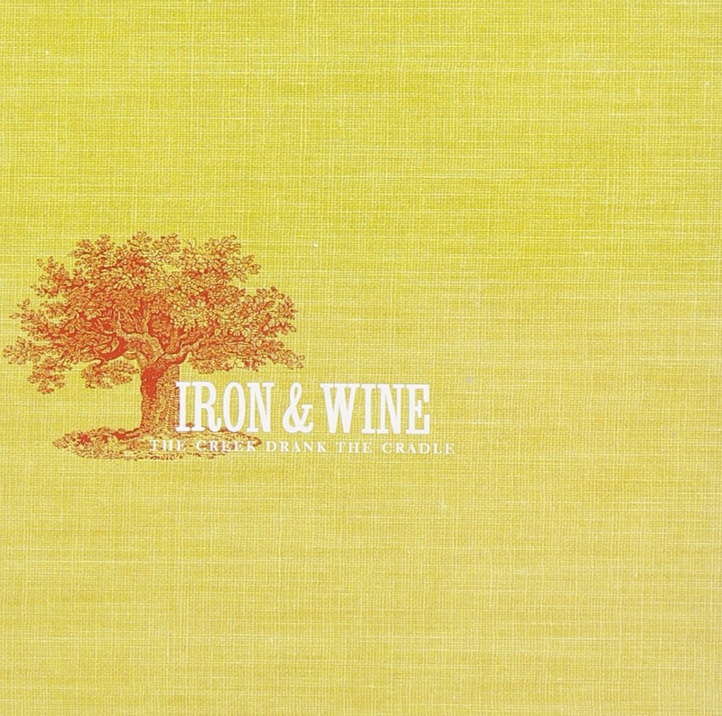 CD : Iron & Wine - The Creek Drank The Cradle (CD) {OU}