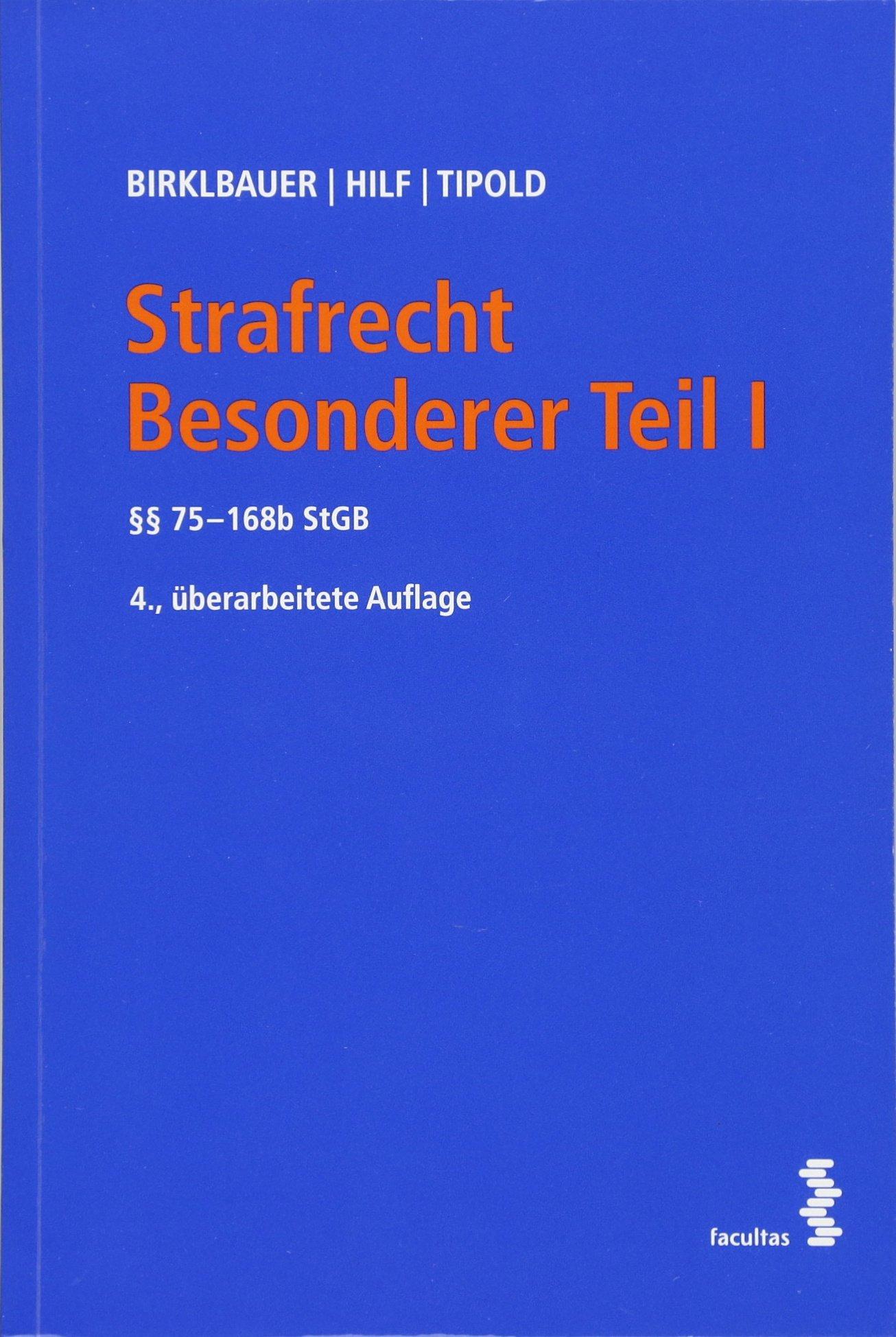 Strafrecht Besonderer Teil I, §§75 - 168b StGB: Amazon.de ...