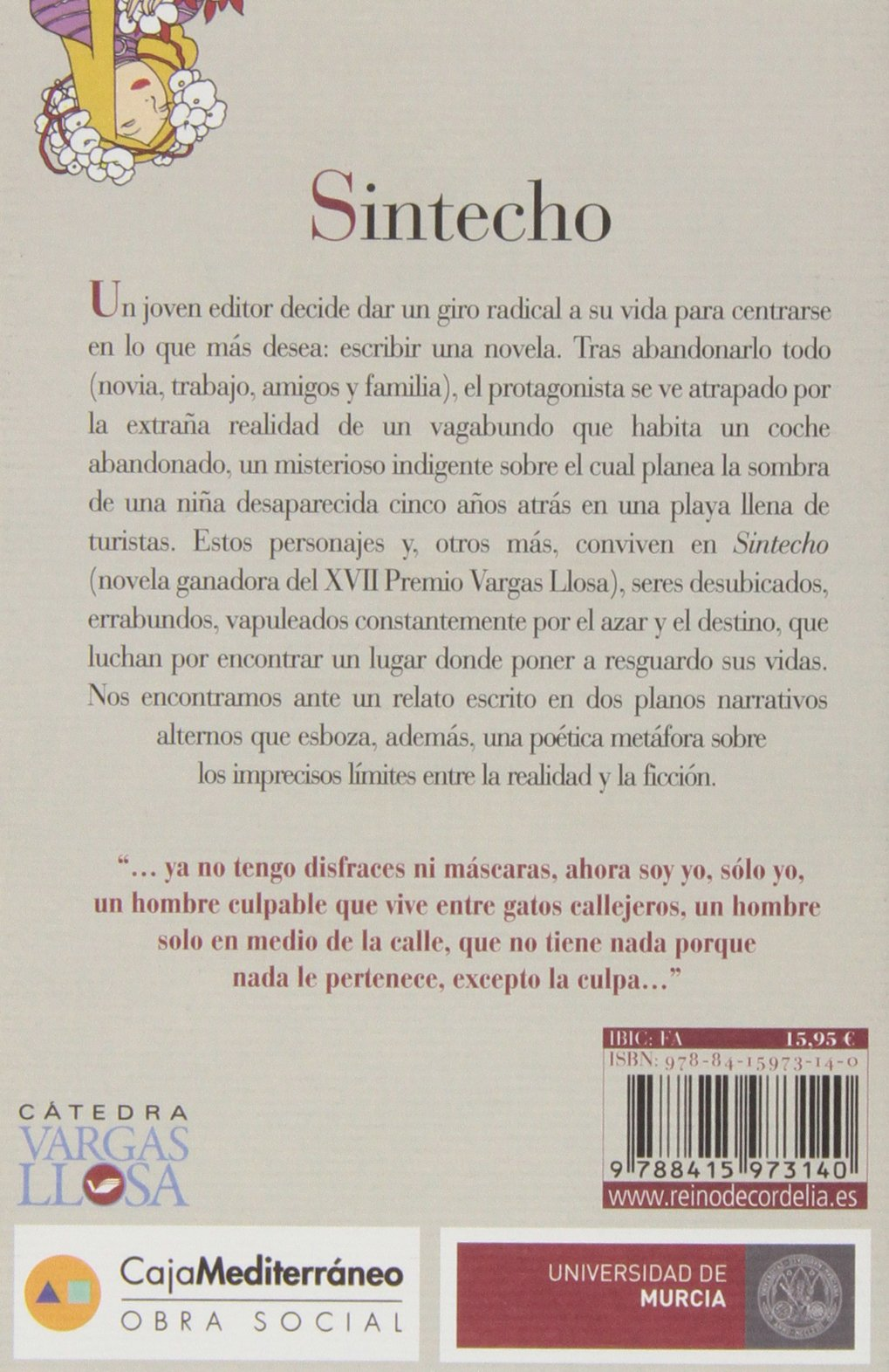 Sintecho: XVII Premio de Novela Mario Vargas Llosa: TORRES LOPEZ DE: 9788415973140: Amazon.com: Books
