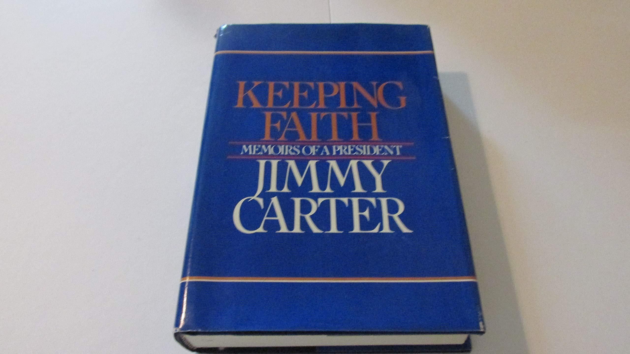 Keeping faith Memoirs of a president