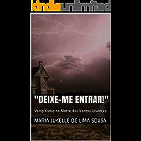 """""""Deixe-me Entrar"""": Vampirismo no Morro dos Ventos Uivantes"""