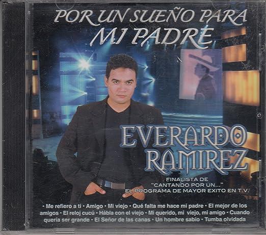 Everardo Ramirez - Everardo Ramirez: Por Un Sueno Para Mi Padre - Amazon.com Music
