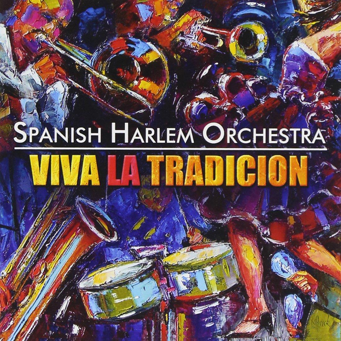 Viva la Tradicion: Spanish Harlem Orchestra: Amazon.es: Música