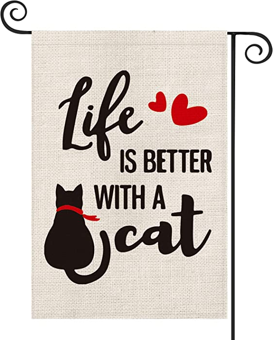 AVOIN Cat Quote Garden Flag Vertical Double Sided Like is Better with a Cat, Love Heart Pet Yard Outdoor Decoration 12.5 x 18 Inch