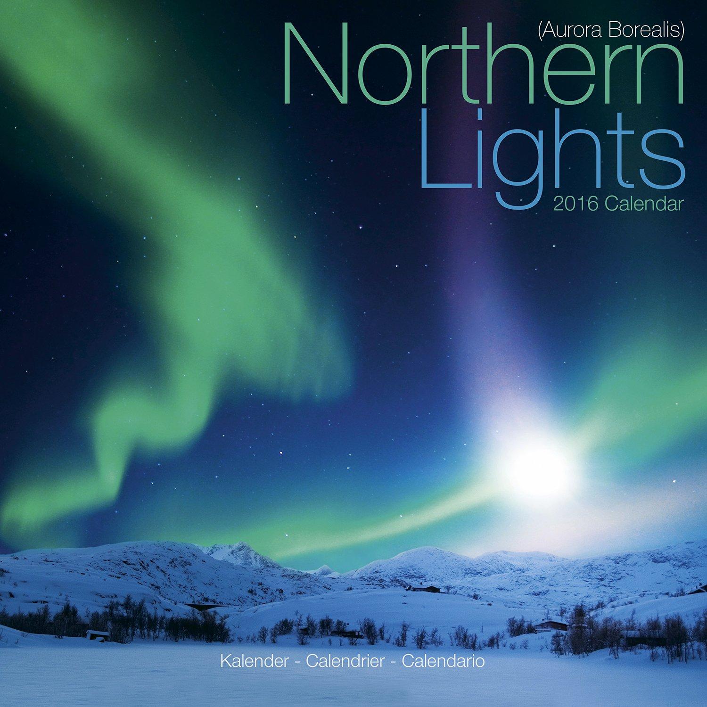 Northern Lights Calendar   Aurora Borealis Calendar   2016 Wall Calendars    Photo Calendar   Monthly Wall Calendar By Avonside: MegaCalendars: ...