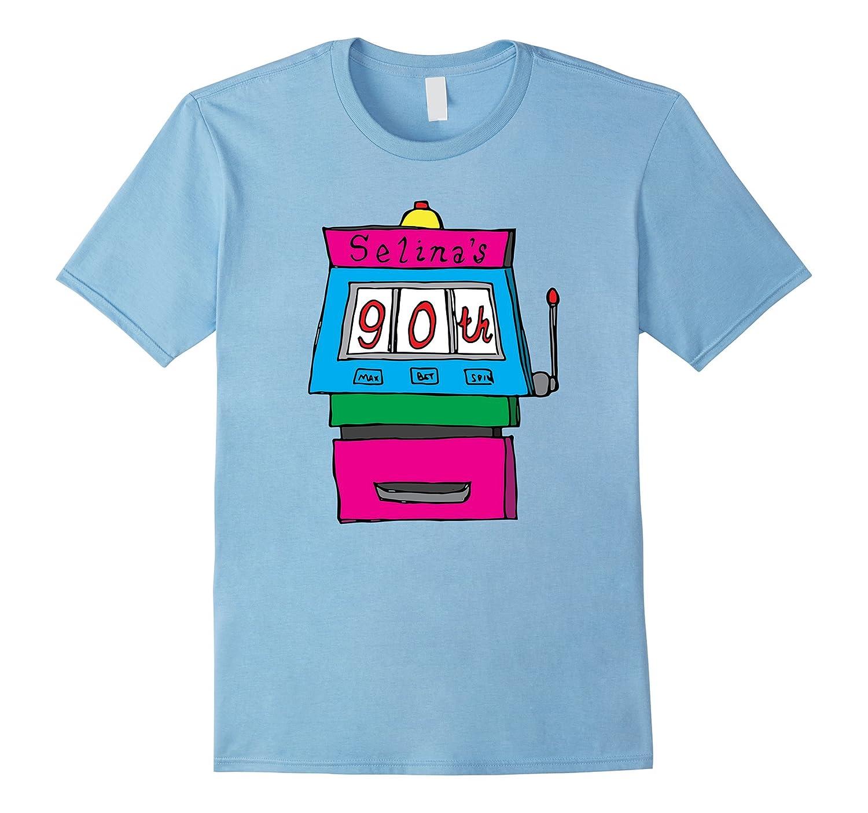 Selinas 90th Birthday Vegas T-shirt-TD