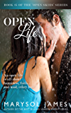 Open Life (Open Skies Book 5) (English Edition)