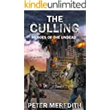 The Culling (Heroes of the Undead Book 1)