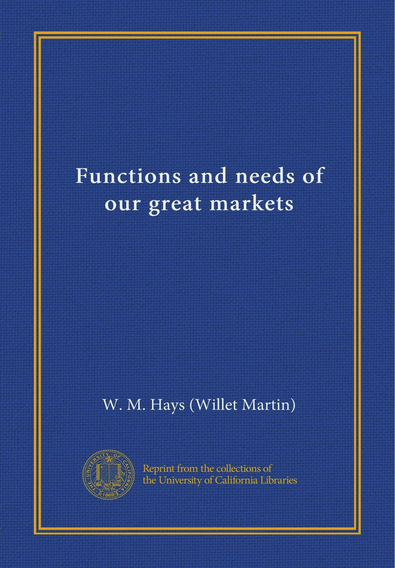 Download Functions and needs of our great markets PDF